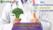 Top weight loss doctor Irving TX | Dr. Reddy Family Doctors
